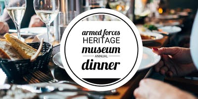 Armed Forces Heritage Museum Annual Dinner