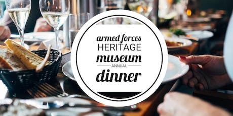 Armed Forces Heritage Museum Annual Dinner tickets