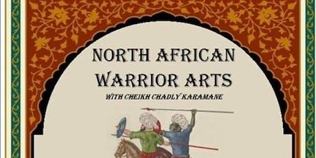 North African Warrior Arts: Texas Edition tickets