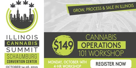 Pre-Summit: 4-Hr. Cannabis Operations 101 Workshop . Mon, October 14 tickets