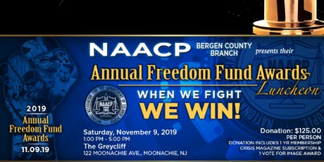 Bergen County NAACP; Annual Freedom Fund Award Luncheon tickets