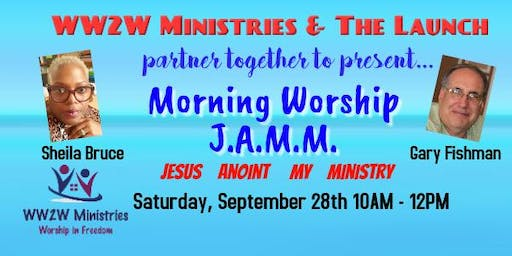 Morning Worship J.A.M.M.