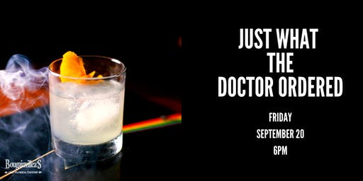 Just What The Doctor Ordered - House Prescriptions Cocktail Sampling