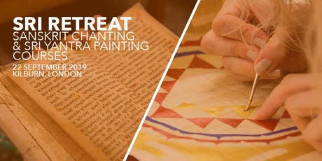 SRI RETREAT - Sanskrit Chanting & Sri Yantra Painting Courses tickets