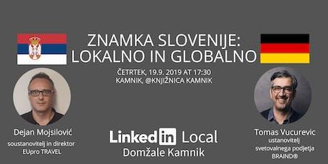 4. #LinkedInLocal Domžale Kamnik ~ Znamka Slovenije: lokalno in globalno tickets