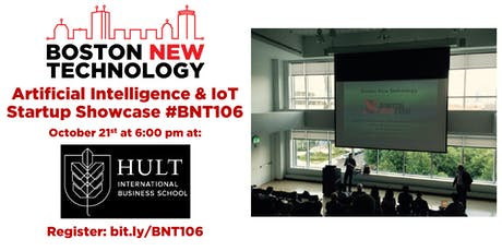 Boston New Technology Artificial Intelligence & IoT Startup Showcase #BNT106 tickets