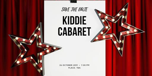 Kiddie Cabaret - Information Session & Auditions
