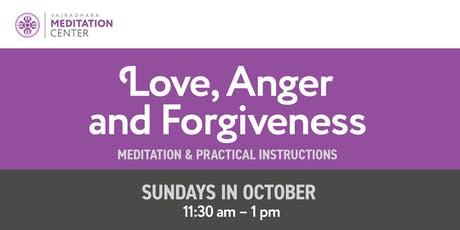 Love, Anger and Forgiveness tickets