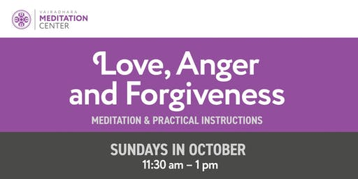 Love, Anger and Forgiveness