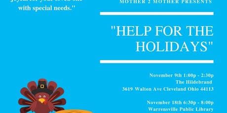 """Mother 2 Mother Support Meeting """" Help For the Holidays"""" tickets"""