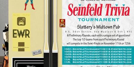 Seinfeld Trivia Tournament: Preliminary Round 6 tickets