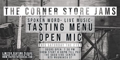 The Corner Store Jams + Open Mic tickets