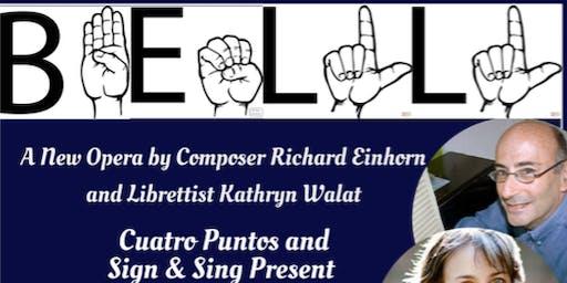 Bell: A New Opera in English & American Sign Language (Glastonbury)