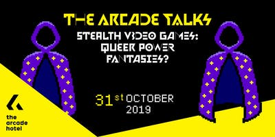 The Arcade Talks : Stealth Video Games.