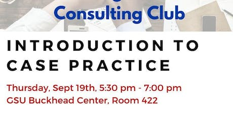 Introduction to Case Practice - Graduate Management Consulting Club tickets