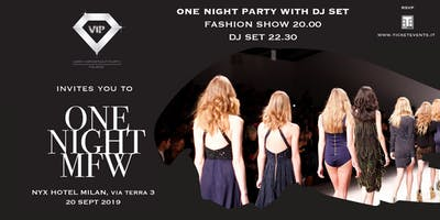 One Night Milan Fashion Week - NYX Hotel - 20 Settembre