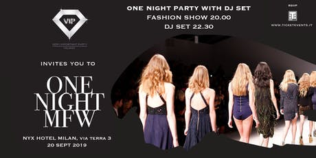 One Night Milan Fashion Week - NYX Hotel - 20 Settembre biglietti