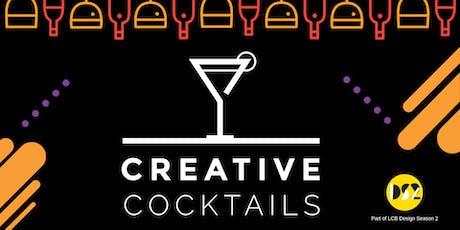 Creative Cocktails tickets