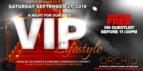 LIFESTYLE SATURDAYS - VIP LIFESTYLE | SATURDAY SEPTEMBER 21 INSIDE ORCHID tickets