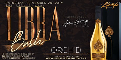 Lifestyle Saturdays - Libra Bash | Saturday September 28th Inside ORCHID tickets