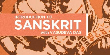 Introduction to Sanskrit with Vasudeva Das tickets