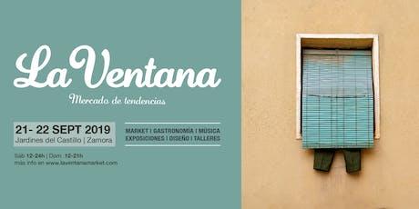 """Talleres """"La Ventana. Mercado de Tendencias"""" 2019 entradas"""