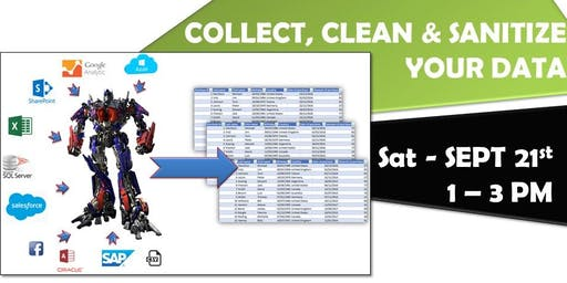 Collect, Clean & Sanitize your Data