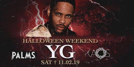 YG at KAOS Nightclub/ Halloween Weekend 11/02/2019