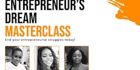 The Entrepreneur's Dream Masterclass tickets