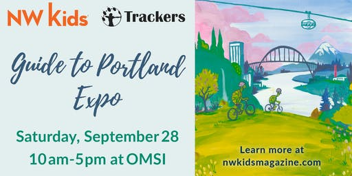 NW Kids & Trackers' Guide to Portland Expo 2019