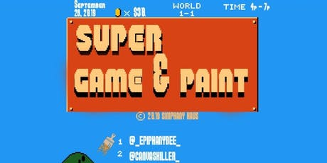 Super Game n' Paint  tickets