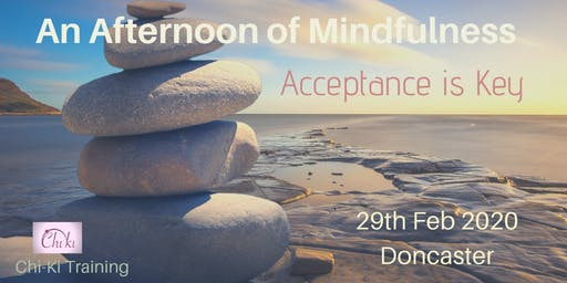 Mindfulness - Acceptance is Key for positive change