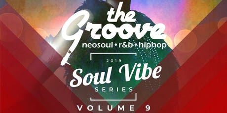 The Groove: Soul Vibe Series - Vol.9 tickets
