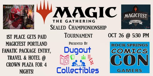 MTG Sealed Championship 1st place MagicFest Portland trip paid