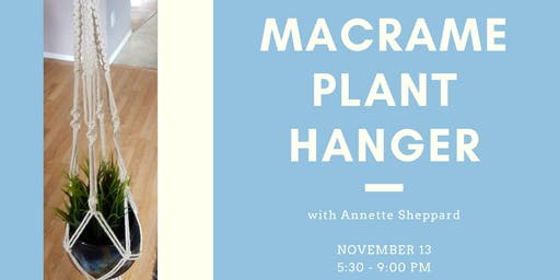Macrame Plant Hanger With Annette Sheppard