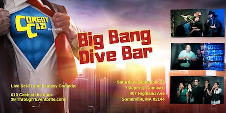 ComedyCazi presents: Big Bang Dive Bar tickets