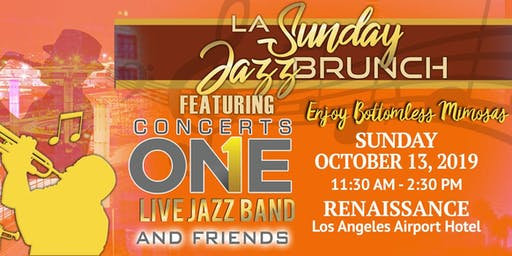 LA Sunday Jazz Brunch *October 13th 2019* brought to you by Concerts One