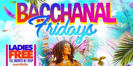 Bacchanal Fridays tickets