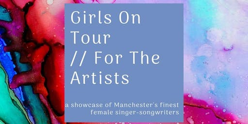 Girls On Tour // For The Artists III