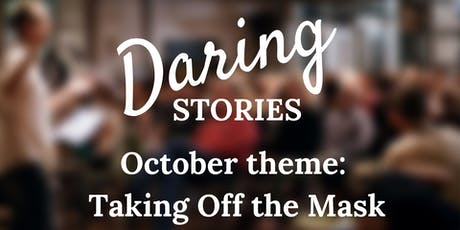 Daring Stories: Taking Off the Mask tickets