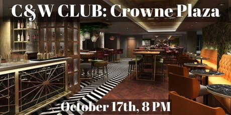 The C&W Club: Crowne Plaza tickets