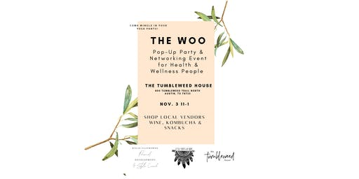 The Woo : Pop-Up Networking Event for Health & Wellness People
