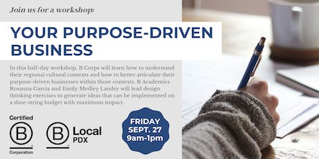 Your Purpose-Driven Business (Half-Day Workshop) tickets