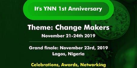 CHANGE MAKERS - YNN 1st Anniversary tickets