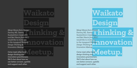Waikato Design Thinking & Innovation Meet-Up tickets