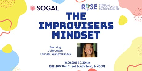 SoGal Indiana x RISE: Improvisers Mindset Workshop ft Julie Cotton tickets