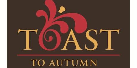 2019 Toast To Autumn tickets