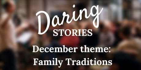 Daring Stories: Family Traditions tickets