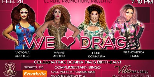 We Love Drag..Celebration and Complimentary BING