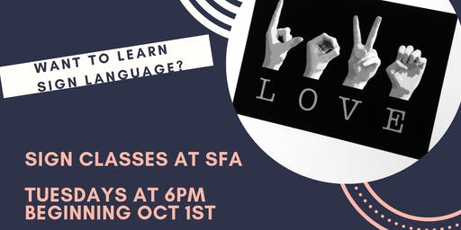ASL - American Sign Language classes at SFA